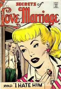 Cover Thumbnail for Secrets of Love and Marriage (Charlton, 1956 series) #6