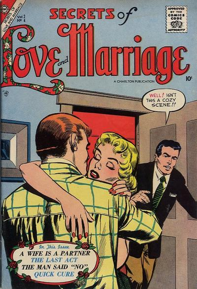 Cover for Secrets of Love and Marriage (Charlton, 1956 series) #4