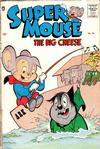 Cover for Supermouse, the Big Cheese (Pines, 1956 series) #36