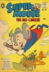 Cover for Supermouse, the Big Cheese (Pines, 1956 series) #40