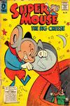Cover for Supermouse, the Big Cheese (Pines, 1956 series) #43