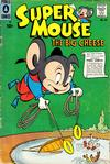 Cover for Supermouse, the Big Cheese (Pines, 1956 series) #44
