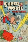 Cover for Supermouse, the Big Cheese (Pines, 1956 series) #45