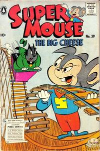 Cover Thumbnail for Supermouse, the Big Cheese (Pines, 1956 series) #39