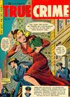 Cover for True Crime Comics (Magazine Village, 1947 series) #v1#6