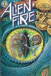 Cover for Alien Fire (Kitchen Sink Press, 1987 series) #2