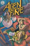 Cover for Alien Fire (Kitchen Sink Press, 1987 series) #3