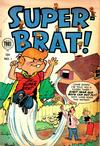 Cover for Super-Brat (Toby, 1954 series) #1
