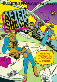 Cover Thumbnail for After/Shock: Bulletins from Ground Zero (Last Gasp, 1981 series)