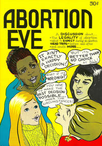 Cover Thumbnail for Abortion Eve (Nanny Goat Productions, 1973 series)