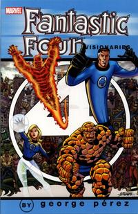 Cover Thumbnail for Fantastic Four Visionaries: George Pérez (Marvel, 2005 series) #1