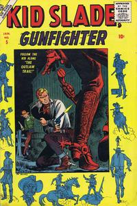Cover Thumbnail for Kid Slade, Gunfighter (Marvel, 1957 series) #5