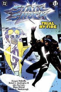 Cover Thumbnail for Static Shock: Trial by Fire (DC, 2000 series)