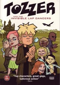 Cover Thumbnail for Tozzer and the Invisible Lap Dancers (Ablaze Media Limited, 2002 series)