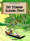 Cover for Tintins äventyr (Bonnier Carlsen, 2004 series) #6 - Det sönderslagna örat