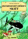 Cover for Tintins äventyr (Bonnier Carlsen, 2004 series) #12 - Rackham den rödes skatt