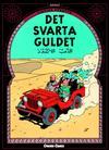 Cover for Tintins äventyr (Bonnier Carlsen, 2004 series) #15 - Det svarta guldet