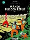 Cover for Tintins äventyr (Bonnier Carlsen, 2004 series) #17 - Månen tur och retur del 2
