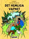 Cover for Tintins äventyr (Bonnier Carlsen, 2004 series) #18 - Det hemliga vapnet
