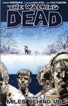 Cover for The Walking Dead (Image, 2004 series) #2 - Miles Behind Us [First Printing]
