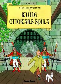 Cover Thumbnail for Tintins äventyr (Bonnier Carlsen, 2004 series) #8 - Kung Ottokars spira