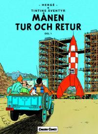 Cover Thumbnail for Tintins äventyr (Bonnier Carlsen, 2004 series) #16 - Månen tur och retur del 1