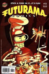 Cover Thumbnail for Bongo Comics Presents Futurama Comics (Bongo, 2000 series) #13 [Direct Edition]