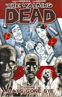 Cover Thumbnail for The Walking Dead (Image, 2004 series) #1 - Days Gone Bye