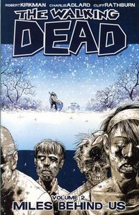 Cover Thumbnail for The Walking Dead (Image, 2004 series) #2 - Miles Behind Us [First Printing]