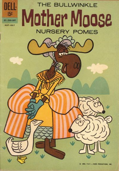 Cover for The Bullwinkle Mother Moose Nursery Pomes (Dell, 1962 series) #01-530-207