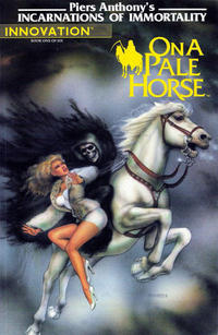 Cover Thumbnail for Piers Anthony's Incarnations of Immortality: On a Pale Horse (Innovation, 1991 series) #1