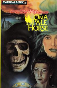 Cover for Piers Anthony's Incarnations of Immortality: On a Pale Horse (Innovation, 1991 series) #5