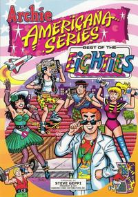 Cover Thumbnail for Archie Americana Series (Archie, 1991 series) #5 - Best of the Eighties