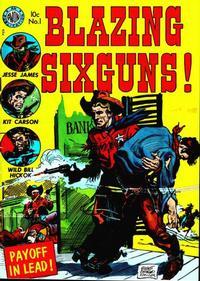 Cover Thumbnail for Blazing Six Guns (Avon, 1952 series) #1