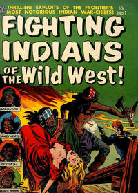 Cover Thumbnail for Fighting Indians of the Wild West! (Avon, 1952 series) #1