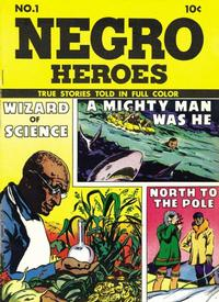 Cover Thumbnail for Negro Heroes (Parents' Magazine Press, 1947 series) #1