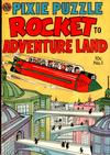 Cover for Pixie Puzzle Rocket to Adventureland (Avon, 1952 series) #1