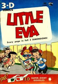 Cover Thumbnail for Little Eva 3-D (St. John, 1953 series) #1