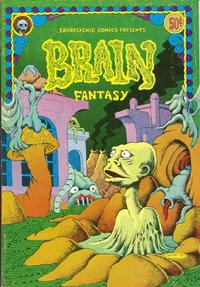 Cover Thumbnail for Brain Fantasy (Last Gasp, 1972 series) #1
