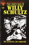 Cover for The Lonely War of Willy Schultz (Avalon Communications, 1999 series) #2