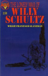 Cover Thumbnail for The Lonely War of Willy Schultz (Avalon Communications, 1999 series) #1