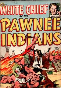 Cover Thumbnail for White Chief of the Pawnee Indians (Avon, 1951 series)