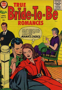 Cover Thumbnail for True Bride-to-Be Romances (Harvey, 1956 series) #17