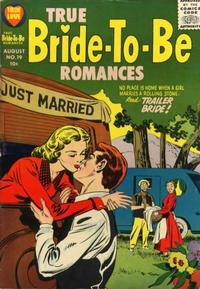 Cover Thumbnail for True Bride-to-Be Romances (Harvey, 1956 series) #19