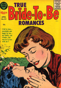 Cover Thumbnail for True Bride-to-Be Romances (Harvey, 1956 series) #23