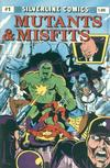 Cover for Mutants and Misfits (Silverline Comics, 1987 series) #1