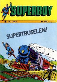 Cover Thumbnail for Superboy (Illustrerte Klassikere / Williams Forlag, 1969 series) #7/1973