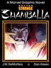 Cover for Marvel Graphic Novel: Doctor Strange: Shamballa (Marvel, 1986 series)