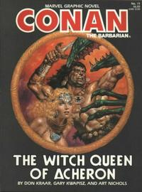 Cover Thumbnail for Marvel Graphic Novel (Marvel, 1982 series) #19 - Conan the Barbarian: The Witch Queen of Acheron