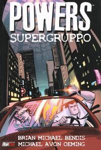 Cover Thumbnail for Powers: Supergruppo (Magic Press, 2005 series) #[nn]